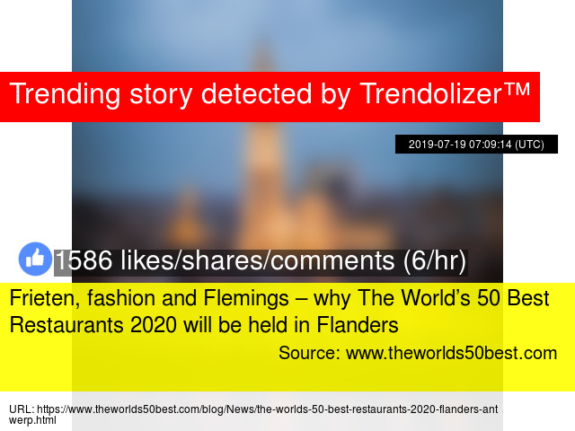 Frieten Fashion And Flemings Why The World S 50 Best